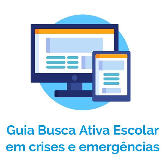 Guia Busca Ativa Escolar em crises e emergências