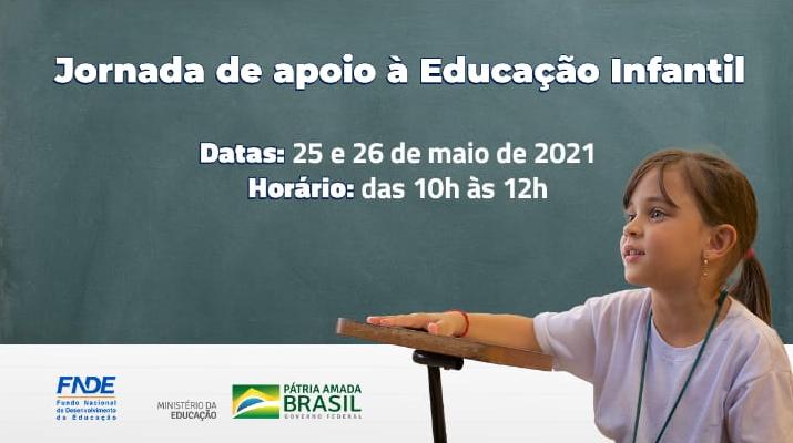 SEB e FNDE promovem Jornada de Apoio aos Programas de Educação Infantil nos dias 25 e 26 de maio