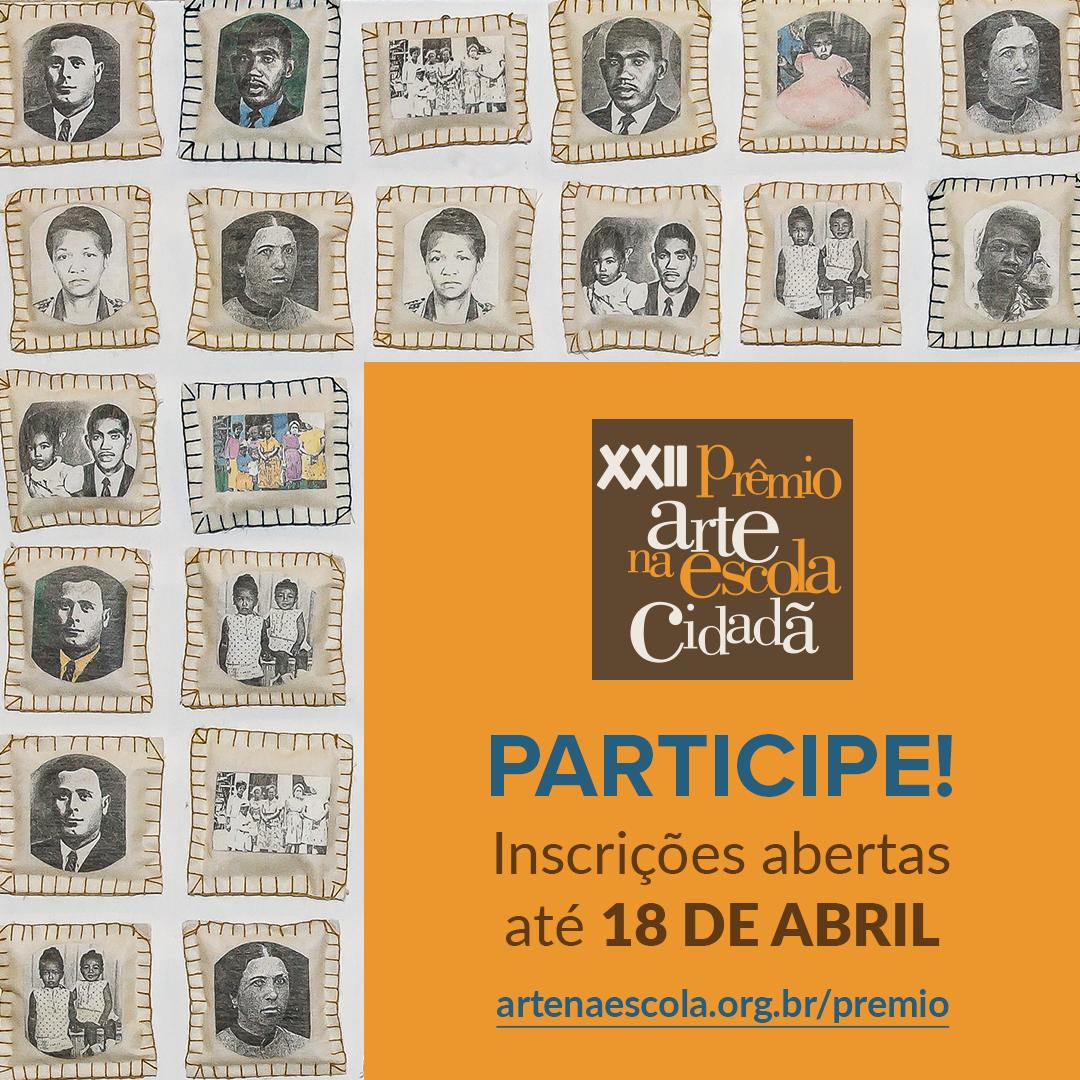 Estão abertas as inscrições para o 22º Prêmio Arte na Escola Cidadã